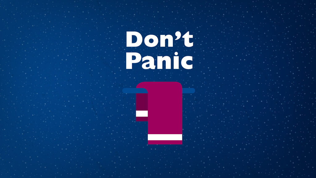 Towel Day - Dont Panic - Douglas Adams - The Hitchhikers Guide to the Galaxy